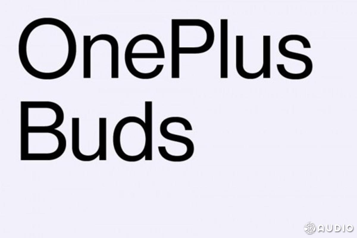 一加首款TWS真无线耳机正式命名为OnePlus Buds,将于7月21在印度发布-我爱音频网